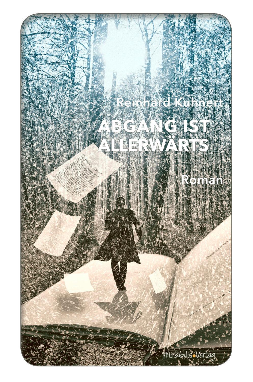 Reinhard Kuhnert_ Abgang ist allerwärts